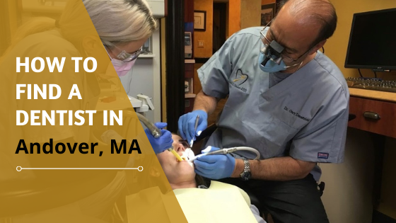 How to Find a Dentist In Andover, MA